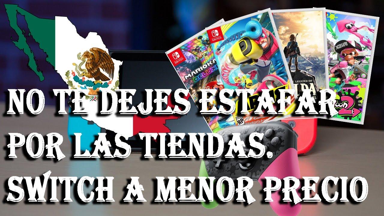 Donde Comprar Nintendo Switch Y Juegos Mas Baratos En Mexico Youtube