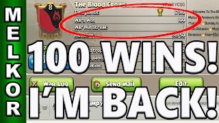 Clash Of Clans | 100 CLAN WAR WINS | I'm Back Recording Clash Of Clans | THE BLOOD CROWS NEED YOU!