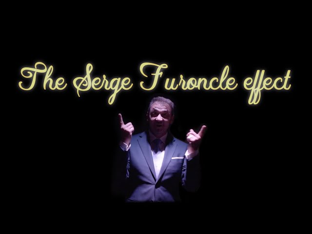 The Serge Furoncle effect