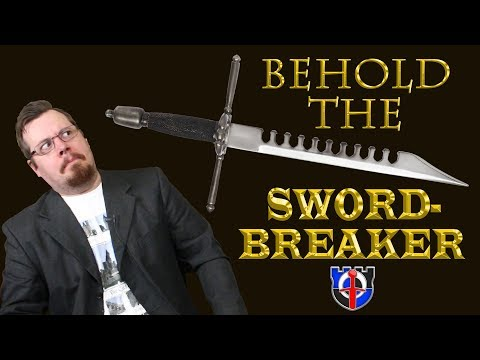 Underappreciated Historical Weapons: The SWORDBREAKER (the European And Chinese)