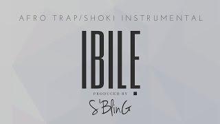 """IBILE"" Afro Trap/Shoki Beat | Prod. by S"