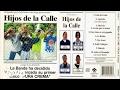 Hijos De La Calle - Ladre El Desmadre ft. Control Machete (Audio)