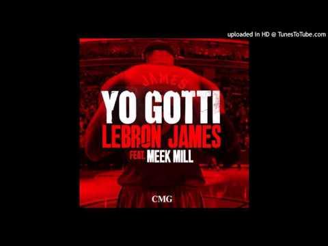 Yo Gotti & Meek Mill - Lebron James...