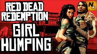 Girl Humping in Red Dead Redemption