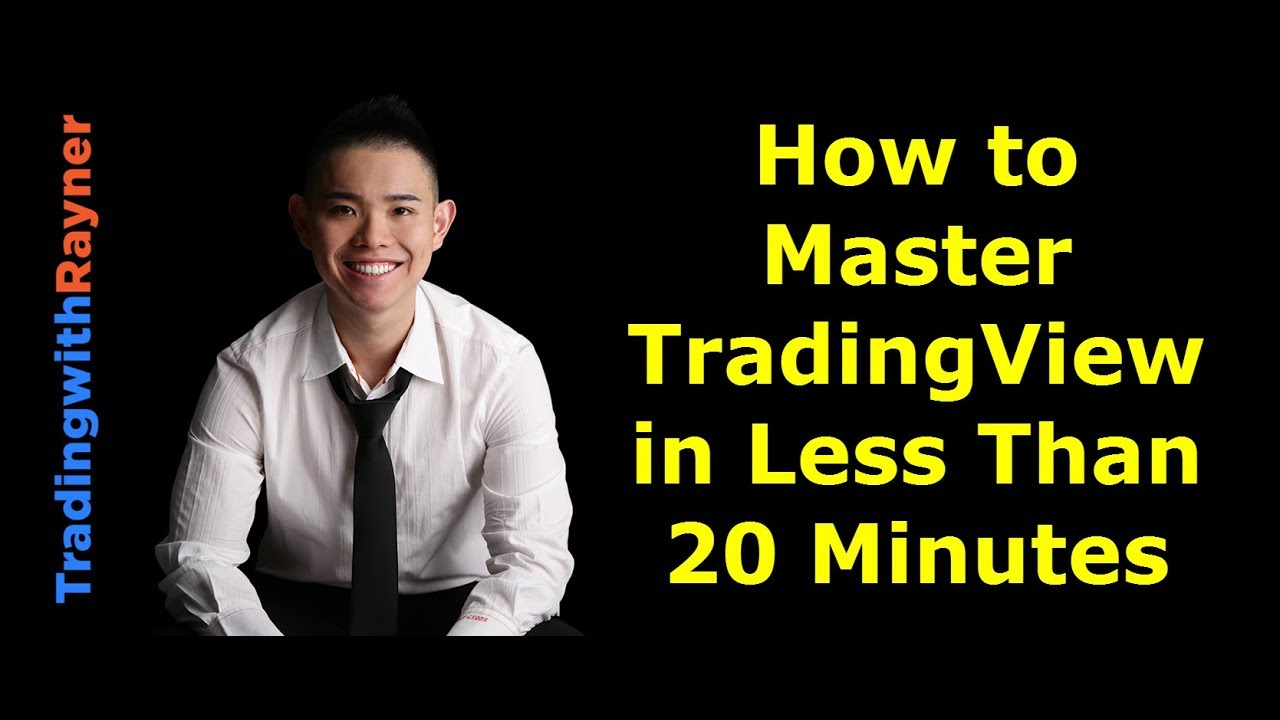 TradingView: How to Master TradingView in Less Than 20minutes