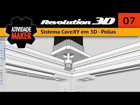 7# REVOLUTION 3D - Sistema CoreXY em 3D - Polias
