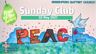 Greenford Baptist Church Sunday Club - 2 May 2021