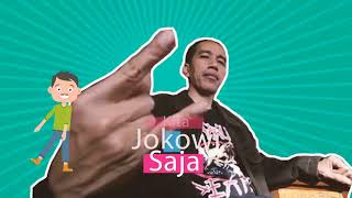 Jokowi Saja!!!