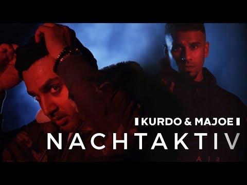 Kurdo x Majoe ✖️ NACHTAKTIV✖️  [ offizielles Video ]