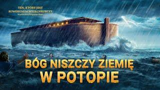 """Historia biblijna """"Bóg niszczy ziemię w potopie"""""""