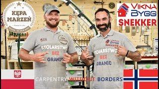 076.Stolarstwo Bez Granic - Snekker Robert i Kępa Marzeń   Carpentry Without Borders