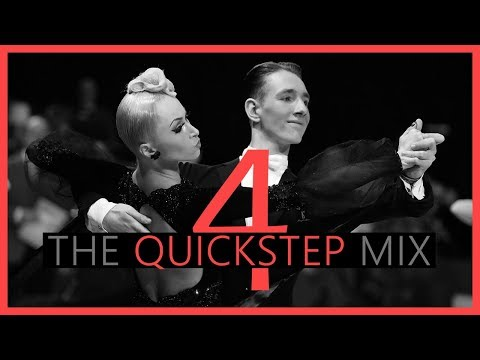 ►QUICKSTEP MUSIC MIX #4