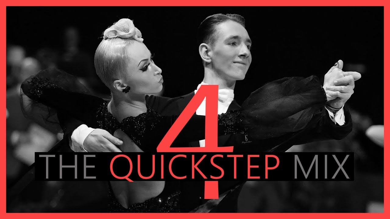 ►QUICKSTEP MUSIC MIX #4