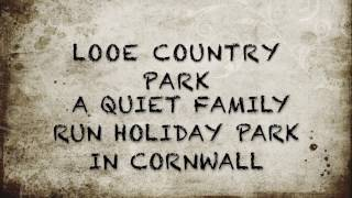 LOOE COUNTRY PARK