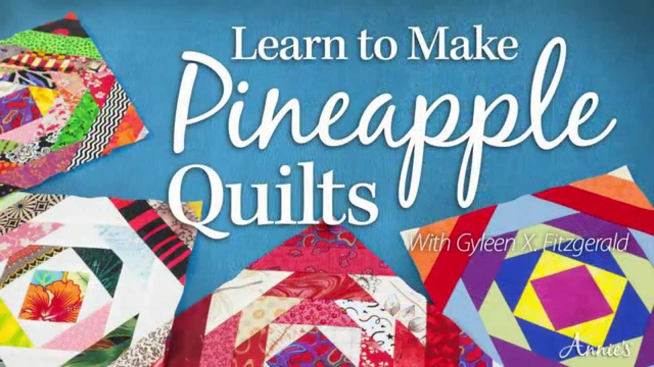 Learn To Make Pineapple Quilts With Gyleen X Fitzgerald