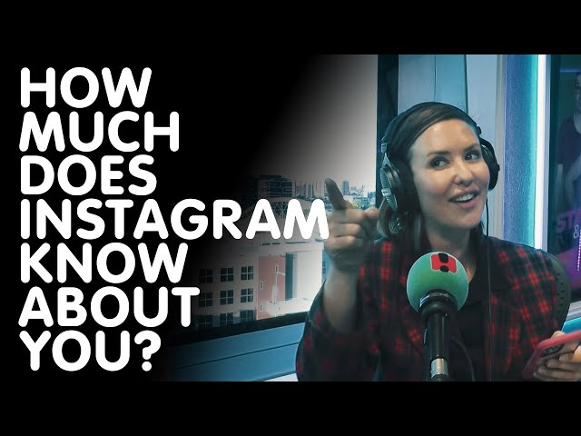 How Much Does Instagram Know About You? | Hit105