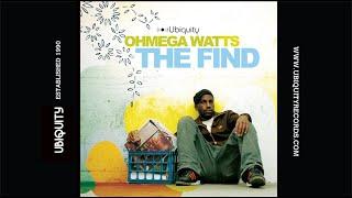 Ohmega Watts - Interlude 3: The Harder They Come