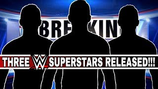 THREE WWE NXT SUPERSTARS RELEASED | BREAKING NEWS