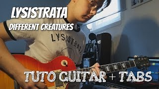 How to play 'Different Creatures' by Lysistrata - Guitar Tutorial + Tabs