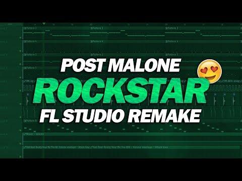 FL Studio Remake: Post Malone - Rockstar [FREE FLP DOWNLOAD]