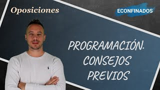 Programación  Consejos previos