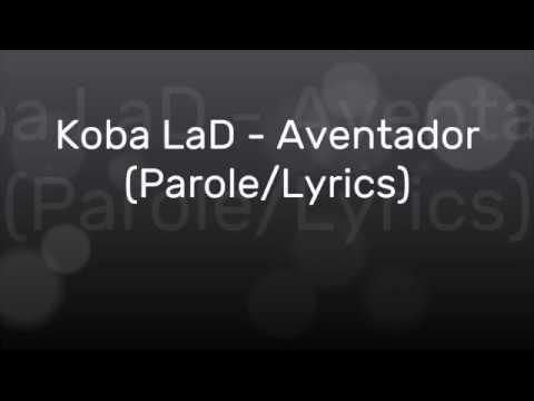 Koba LaD - Aventador (Parole/Lyrics)