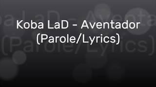 Koba LaD - Aventador (Parole/Lyrics) Resimi