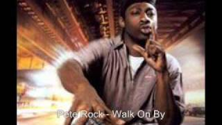Pete Rock - Walk On By