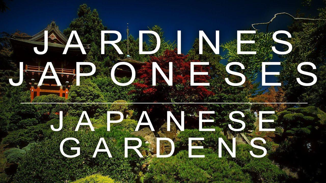 jardines japoneses japanese gardens