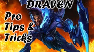 How to Play Draven (Tips & Tricks by a MAIN)