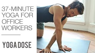 Yoga For Office Workers | Yoga Dose