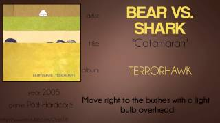 Bear vs. Shark - Catamaran (synced lyrics)