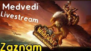 World of Warcraft Cataclysm [Tajný LS záznam 2/2] | PC Gameplay česky | 720p / HD |