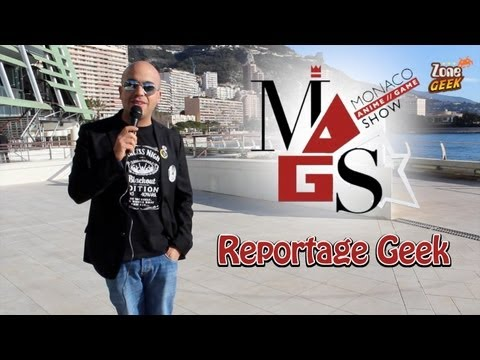 Reportage Geek : Monaco Anime Game Show 2013