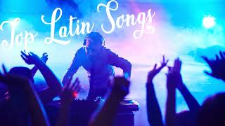 [Top Latin Music] Top Latino Songs 2018 - Spanish Songs 2018 ★ Latin Music 2018: Pop & Reggaeton La
