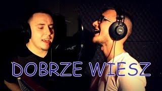 DaVe&Zdano - DOBRZE WIESZ 2018! (Official Video)
