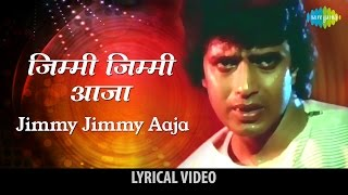 Jimmy Jimmy Jimmy Aaja With Lyrics |Disco Dancer | Mithun Chakraborty, Kim, Kalpana Iyer