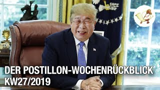Der Postillon Wochenrückblick (1. – 6. Juli 2019)