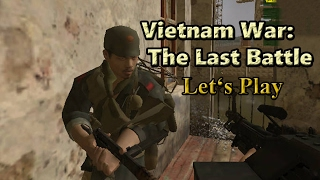 Let's Play: Vietnam War: The Last Battle