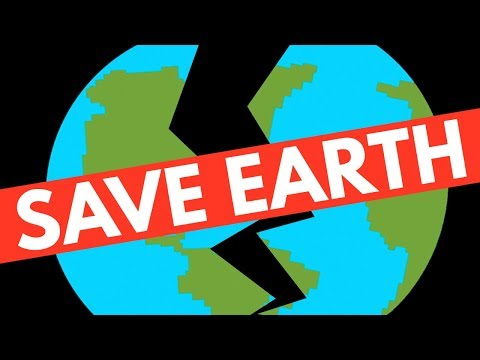 What Can You Do RIGHT NOW To Save The Earth?