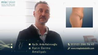 Karın Germe Ameliyatı - Op. Dr. Arda Katırcıoğlu
