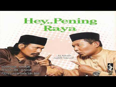 PENING RAYA - M.NASIR & SALIH YACOB - OFFICAL LYRIC VIDEO