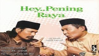 PENING RAYA - M.NASIR & SALIH YACOB - OFFICAL LYRIC VIDEO MP3