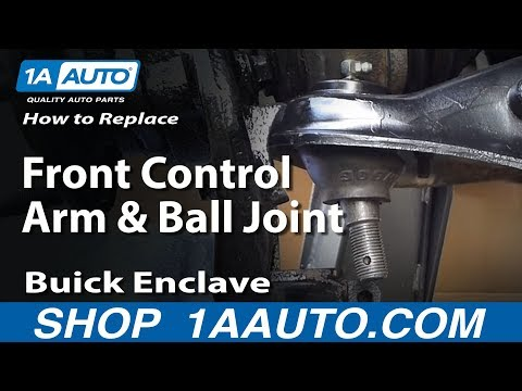How To Replace Front Control Arm and Ball Joint 07-16 Buick Enclave