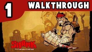 Shank - Capitulo 1 (PC - XBOX 360 - PS3) Walkthrough Español 2.0