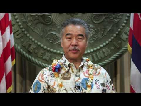 A Message from Governor David Ige, State of Hawaii