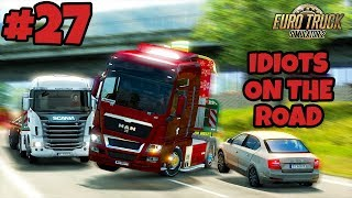 Euro Truck Simulator 2 Multiplayer: IDIOTS on the Road | Random & Funny Moments | #27