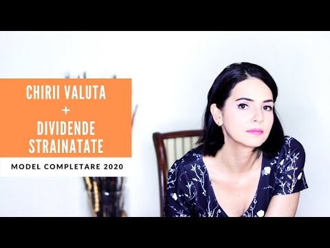 Model completare DECLARATIA UNICA venituri CHIRII VALUTA + DIVIDENDE Romania si STRAINATATE 2020