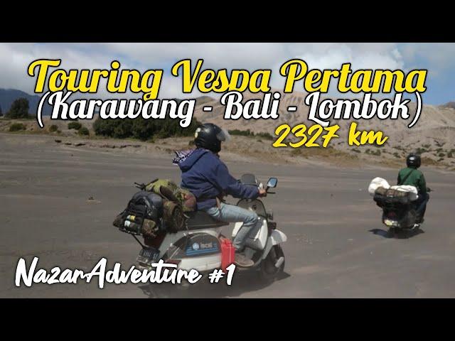 Touring Pertama Saya Naik Vespa dari Karawang - Bali - Lombok