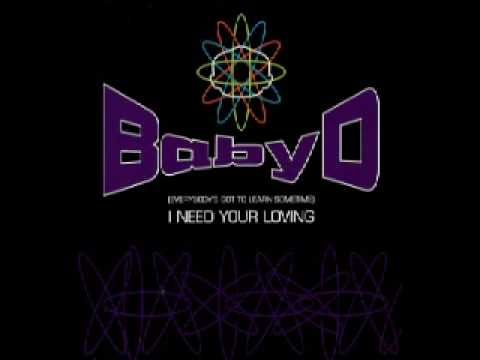 Baby D - [Everybody's Got To Learn Sometime] I Need Your Loving [Original Mix]